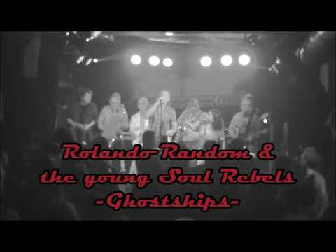 Rolando Random & the young Soul Rebels   Ghostships