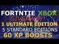 FORTNITE XBOX GIVEAWAY - 1 ULTIMATE EDITION - 5 STANDARD EDITION - 60 XP BOOSTS