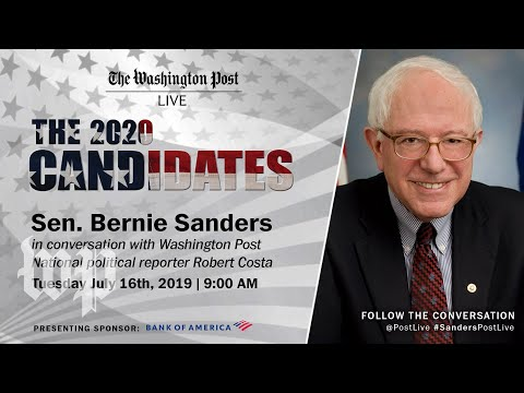 Democratic Presidential Candidate Sen. Bernie Sanders talks 2020 election, policies at Post Live
