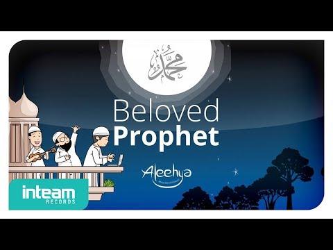 Aleehya - Beloved Prophet (Offcial Music Video)
