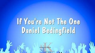 If You're Not The One - Daniel Bedingfield (Karaoke Version)