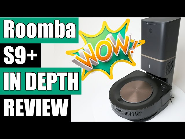 Roomba S9+ Robot Vacuum Review - Just Wow!
