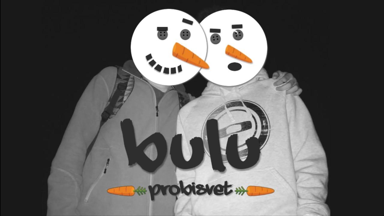 BULU - Probisvet (Official Audio 2016)