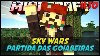 Minecraft : SkyWars : Partidas das Goiabeiras Ops #10