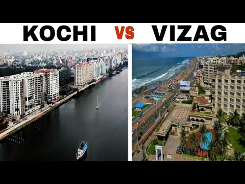 KOCHI vs VISAKHAPATNAM (Vizag) Full Comparison(2017) |Population |Plenty facts|Kochi City|Vizag City