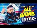 All Bamb Intro| Amrit Maan | Ikwinder Singh | Dr Zeus | Desi Crew| Sukh Sanghera|Latest Teaser2020