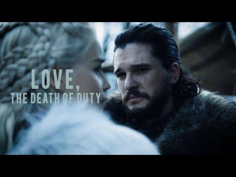 Jon & Daenerys // Love, the death of duty