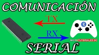 MikroC para PIC #12 Comunicación serial con PIC a traves Bluetooth (UART) | MicroTutoriales DC