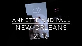 Things To Do in New Orleans- Travel Recommendations| Annette and Paul in New Orleans Vlog