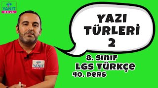 Yazı Türleri 2 | 2021 LGS Türkçe Konu Anlatımları | Yanıt Okul