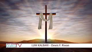 D.F Riwan.Lum Kalbari