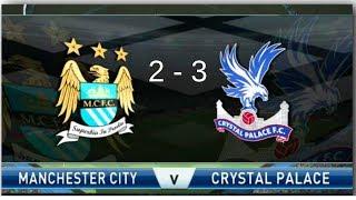 Man City 2 v 3 Crystal Palace | FULL HIGHLIGHTS