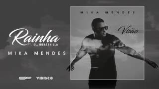 Mika Mendes - Rainha feat. Elji Beatzkilla (Official Audio)