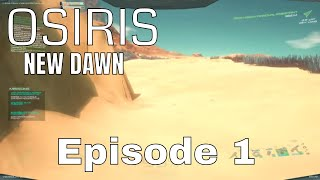 Osiris: New Dawn - First week on Osiris