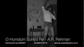 O humdum Suniyo Re - Akshay