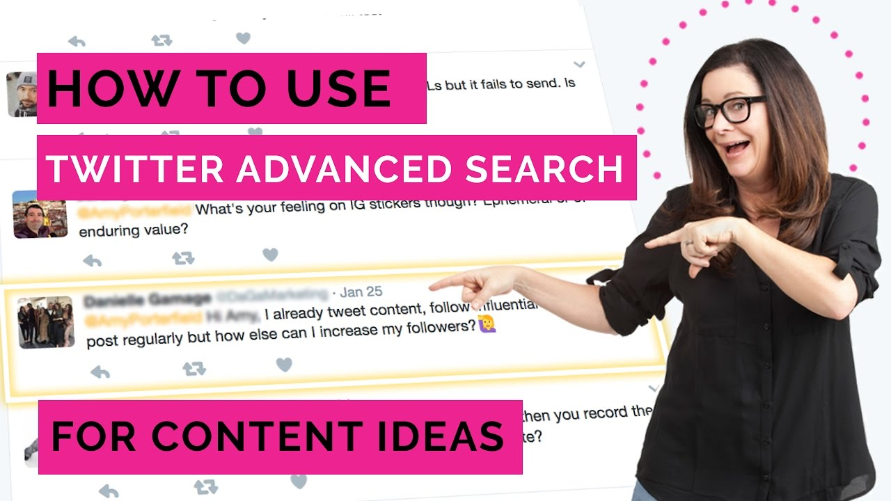 How to use Twitter Advanced Search for Content Ideas
