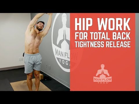 Yoga for Men Stretching to Improve Hip Mobility & Relieve Back Tightness