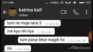 KATRINA KAIF AND SALMAN KHAN CHAT ON WHATSAPP (RACE 3)