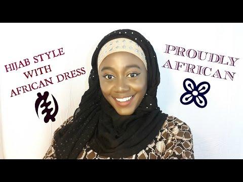 HIJAB + AFRICAN DRESS (2) TUTORIAL # 18