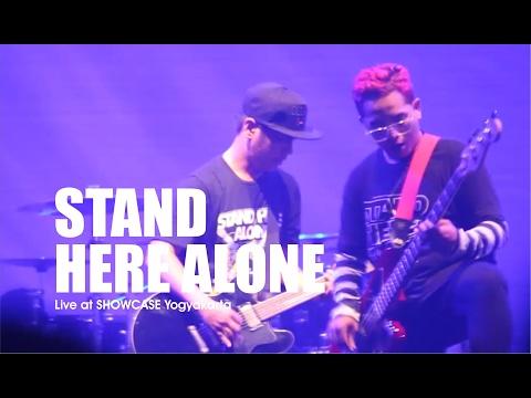 [HD] Stand Here Alone - Kita Lawan Mereka  (Live at SHOWCASE Yogyakarta,  Februari 2017)