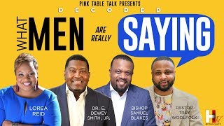 Pink Table Talk: What Men are Really Saying (Part 1)