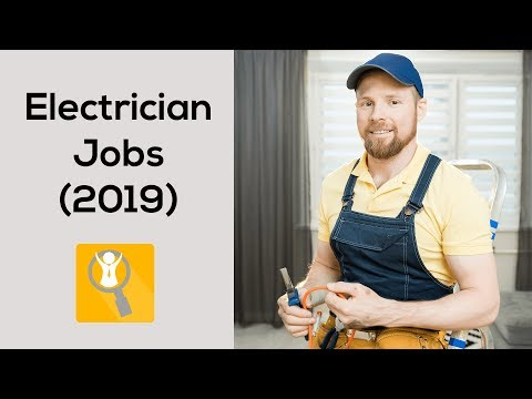 Electrician Jobs (2019) - How Many Electricians Jobs Are There