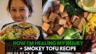 the best way to heal my injury smokey tofu recipe   vlogmas day 9