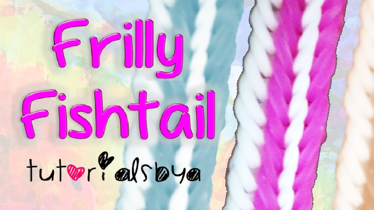 New 2 Row Frilly Fishtail Bracelet Rainbow Loom Tutorial