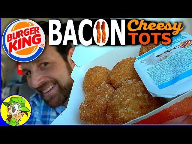 Burger King® | Bacon Cheesy Tots ???????????? | Examen approfondi! ????????