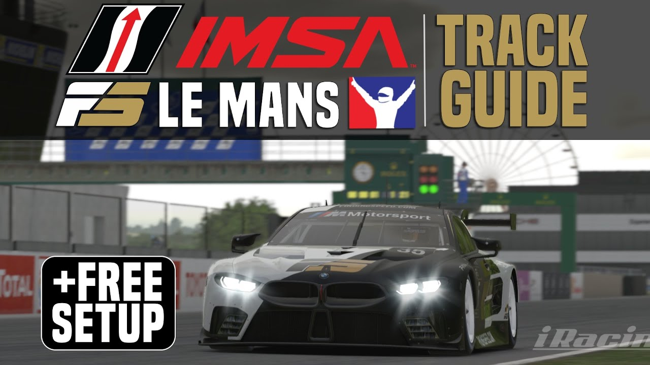Finding Speed: iRacing Tutorial Le Mans + free setup