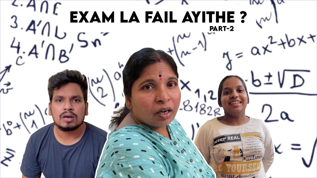 Exam la Fail Aythe ?   Part - 2   Akhil Jackson
