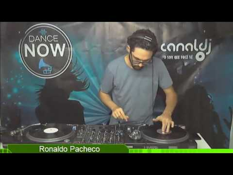 DJ Ronald Pacheco - Programa Dance Now - 08.04.2017