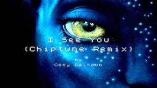 I See You (Chiptune Remix) Inspired by James Cameron