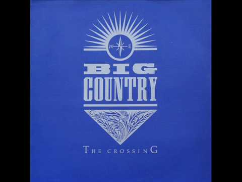 BIG COUNTRY  In A Big Country