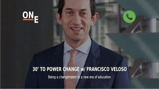 30' to Power CHANGE - Episode 11 - Francisco Veloso