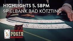 Die Highlights der 5. Spielbanken Bayern Pokermeisterschaft in der Spielbank Bad Kötzting!