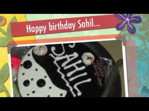 Cake Images With Name Sahil : Happy birthday Sahil - YouTube