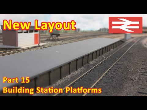 New Layout Build - Station Platforms