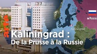 Kaliningrad : de la Prusse à la Russie - Le Rétro des cartes | ARTE