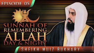 Sunnah Of Remembering Allah Day & Night ᴴᴰ ┇ #SunnahRevival ┇ by Sheikh Muiz Bukhary ┇ TDR ┇