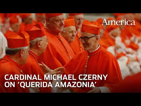 """Inside """"Querida Amazonia:"""" A Conversation with Cardinal Michael Czerny, S.J. 
