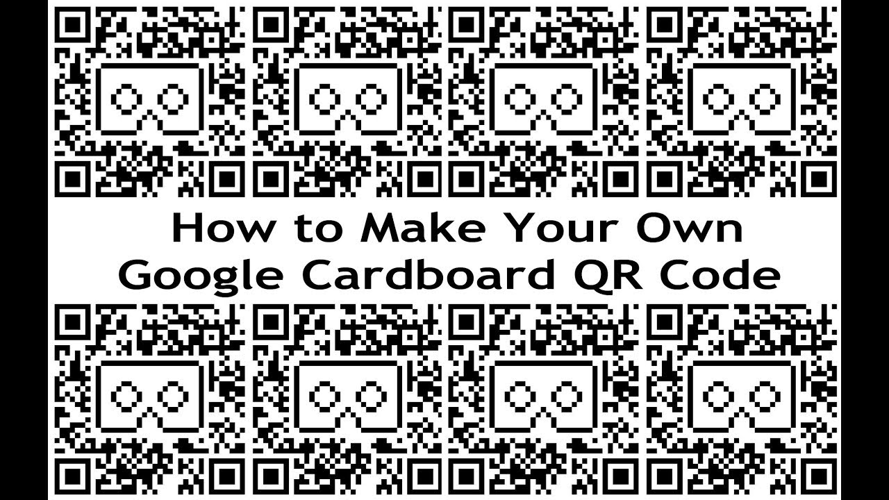 The Vr Shop How To Make Your Own Google Cardboard Qr Code Step