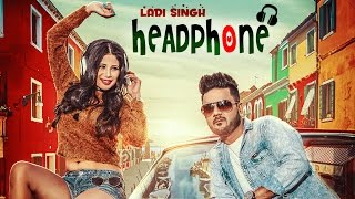 headphone ladi singh full video song jaymeet latest punjabi songs 2017 t series apna punjab