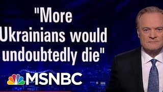 Amb. Taylor: 'Ukrainians Would Undoubtedly Die' Because Of Trump's Decisions | The Last Word | MSNBC