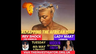 REMAPPING THE AFRICAN MIND REV SHOCK & LADY ADELE 4.5.21