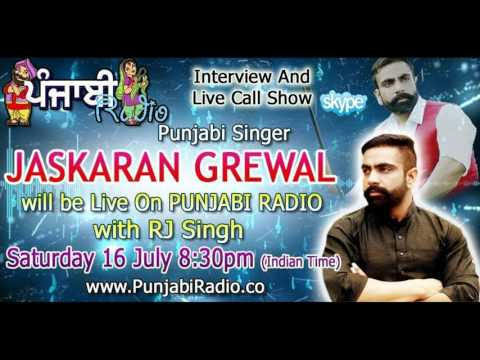 JASKARAN GREWAL Punjabi Singer || Live Interview with Punjabiradio.co 2016