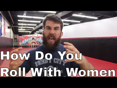 How To Roll with Women in Bjj (Don't Be an Asshole)
