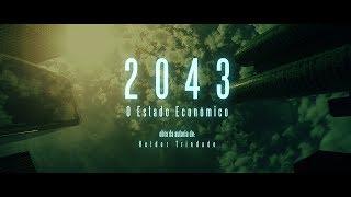 capa de 2043, O Estado Económico de Helder Trindade