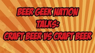 The Growing Craft Beer Divide editorial  | Beer Geek Nation Craft Beer Reviews
