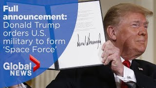 """""""Space Force"""": Donald Trump officially announces 6th military branch"""
